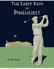 The Early Days of Pinehurst