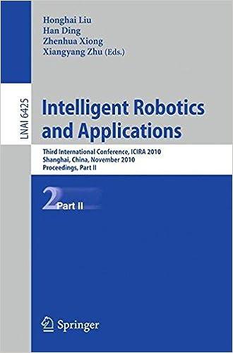 Intelligent Robotics and Applications: Third International