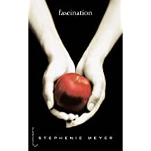 Fascination (Saga Fascination, Tome 1)