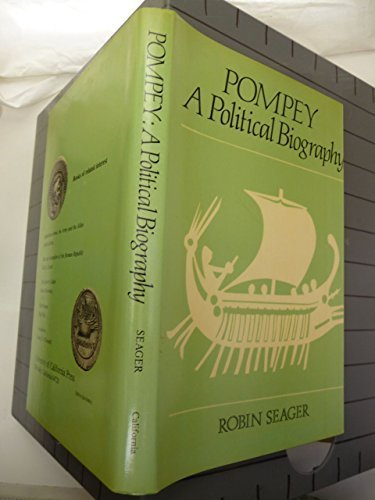 Pompey: A Political Biography by Robin Seager (1979-10-01)