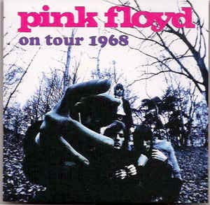 On Tour 1968 by (Pink Floyd) -