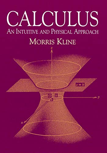 Calculus: An Intuitive and Physical Approach (Second Edition) (Dover Books on Mathematics) (Best Way To Learn Algebra)