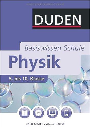 Duden. Basiswissen Schule. Physik: 5. bis 10. Klasse: Amazon.de ...