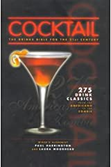 Cocktail: The Drinks Bible for the 21st Century Hardcover