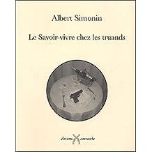 SAVOIR-VIVRE CHEZ LES TRUANDS (LE)