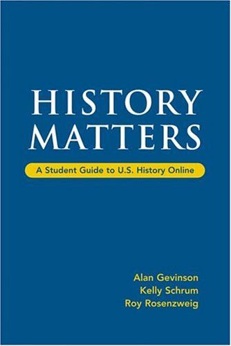 History Matters: A Student Guide to U.S. History Online