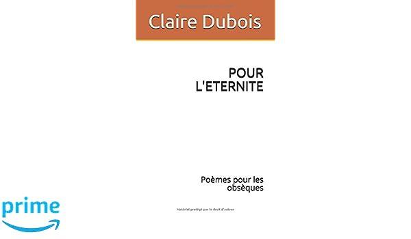 Pour Leternite Poèmes Pour Les Obsèques French Edition