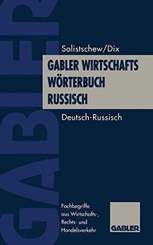 Gabler Wirtschaftswörterbuch Russisch, 2 Bde., Bd.1, Deutsch-Russisch