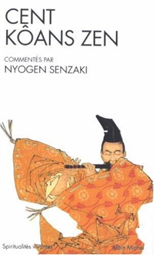 Cent Koans Zen (Collections Spiritualites) (French Edition)
