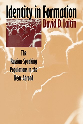 Identity in Formation: The Russian-Speaking Populations...