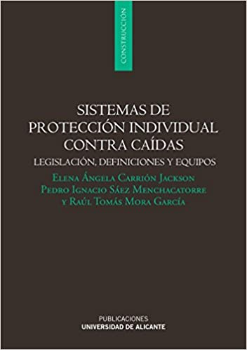 Sistemas de protección individual contra caídas: Legislación ...