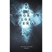 Señor de los Sueños (Spanish Edition)