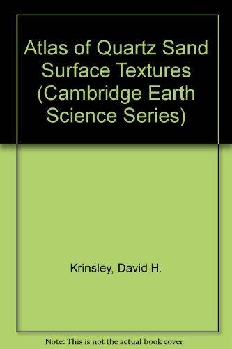 Atlas of Quartz Sand Surface Textures (Cambridge Earth Science Series) by Krinsley, David H., Doornkamp, John C. (July 26, 1973) Hardcover