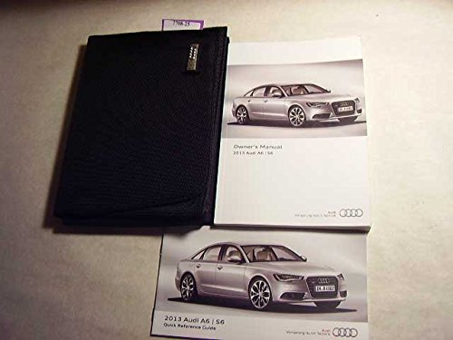 2013 Audi A6, S6 Owners Manual