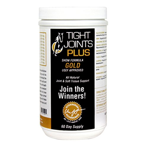 Tight Joints Plus GOLD Show Formula for Horses. Glucosamine, Hyaluronic Acid and Chondroitin Sulfate to Support Structural Integrity and Mobility of Joints and Connective Tissue. USEF-Approved. 2 Lbs.