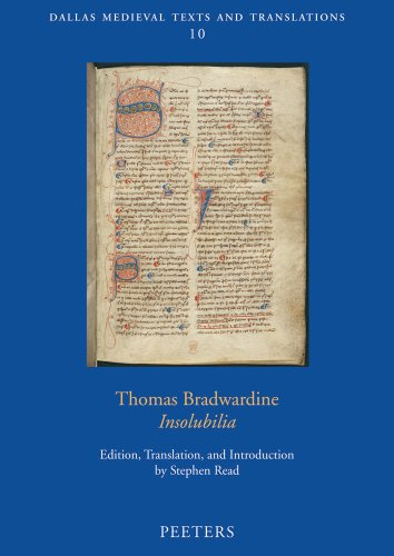 Thomas Bradwardine, Insolubilia (Dallas Medieval Texts and Translations)