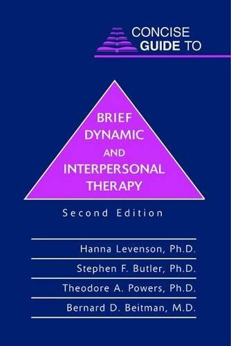 Concise Guide to Brief Dynamic and Interpersonal Therapy (Concise Guides)