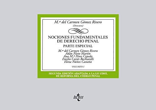 Descargar Libro Nociones Fundamentales De Derecho Penal. Parte Especial - Volumen 1 Mª Del Carmen Gómez Rivero