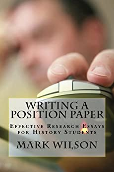 writing a position paper The college of saint rose writing center, 2007 writing an argumentative or position paper what is an argumentative or position paper in this type of assignment, you.