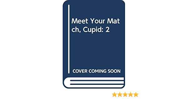 Cupid matches your 9 Mistakes