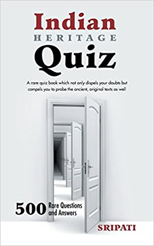 Indian Heritage Quiz: 500 Rare Questions and Answers: Amazon co uk