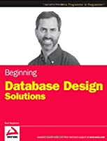 Beginning Database Design Solutions Front Cover