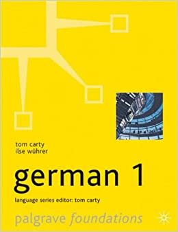 Foundations German: Level 1 (Palgrave Foundation Languages) (Palgrave Foundation Series Languages)