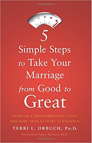 5 Simple Steps To Take Your Marriage From Good To Great Terri L