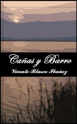 (Cañas y Barro. (Anotado) (Spanish)