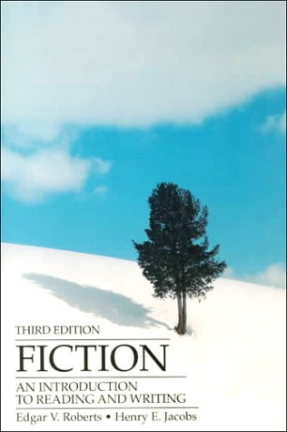 Fiction: An Introduction to Reading and Writing
