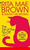 Front cover for the book The Tail of the Tip-Off by Rita Mae Brown
