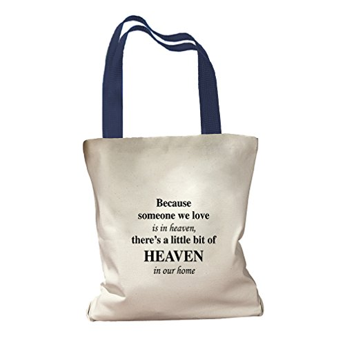 Because Someone We Love Is In Heaven Canvas Colored Handles Tote - Royal Blue by Style in Print