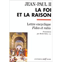FOI ET LA RAISON (LA)