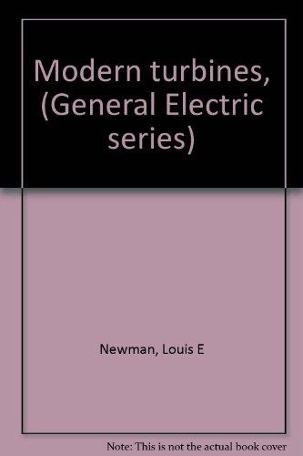 Modern turbines, (General Electric series)