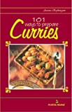 101 Ways to Prepare Curries, Aroona Reejhsinghani, 8122300189