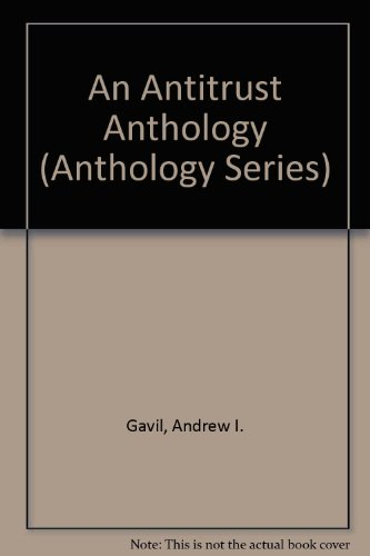 An Antitrust Anthology (Anthology Series)