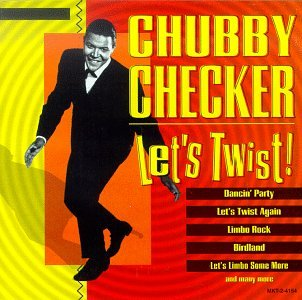 Apologise, chubby checker lets twist begin opinion