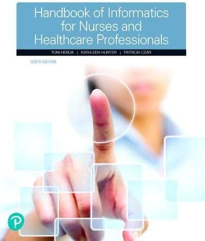 Handbook of Informatics for Nurses & Healthcare Professionals (6th Edition)