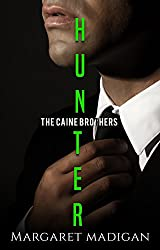 HUNTER (The Caine Brothers Book 1)