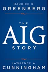The AIG Story Kindle Edition