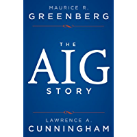 The AIG Story.
