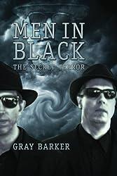 Men in Black: The Secret Terror Among Us