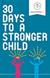 img - for 30 Days to a Stronger Child book / textbook / text book