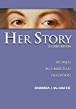Her Story: Women in Christian Tradition (2nd Edition)