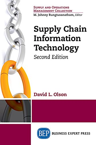 Supply Chain Information Technology, Second Editio