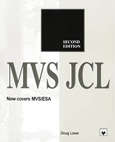 mvs jcl 2nd edition 9780911625851 computer science books rh amazon com jcl reference guide pdf jcl reference manual pdf
