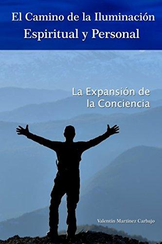 El camino de la iluminación espiritual y personal (Spanish Edition) ebook
