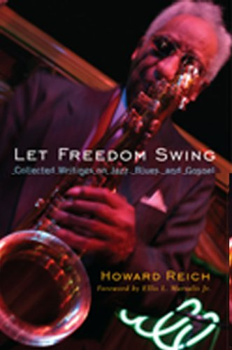Let Freedom Swing: Collected Writings on Jazz, Blues, and Gospel