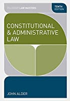 Constitutional and Administrative Law, 10th Edition Front Cover