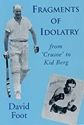 Fragments of Idolatry: From Crusoe to Kid Berg